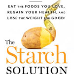 The Starch Solution, new from Dr. John McDougall