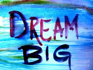 dream big (1)